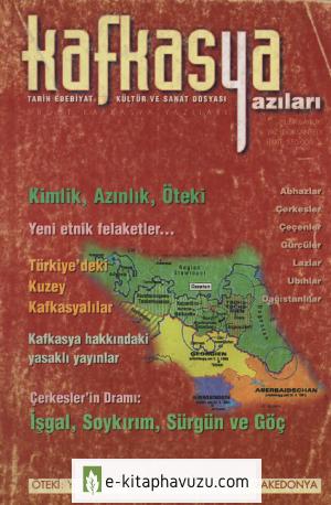 Kafkasya Yazıları 02 Yaz 1997