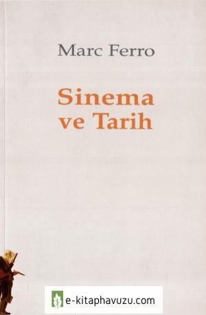 Marc Ferro - Sinema Ve Tarih
