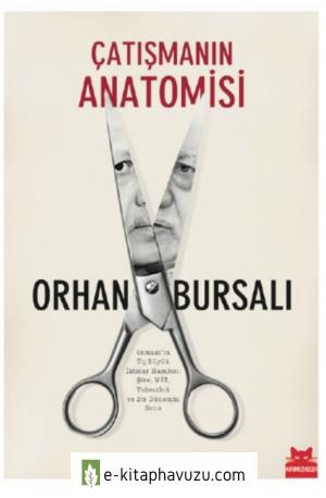 Orhan Bursalı - Çatışmanın Anatomisi