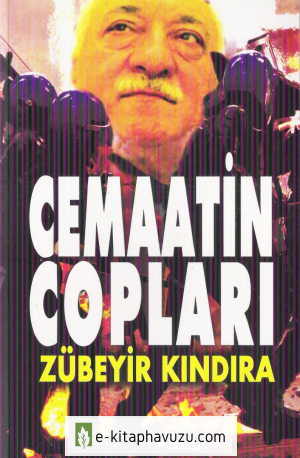 Zübeyir Kındıra - Cemaatin Copları - Togan Yayınları