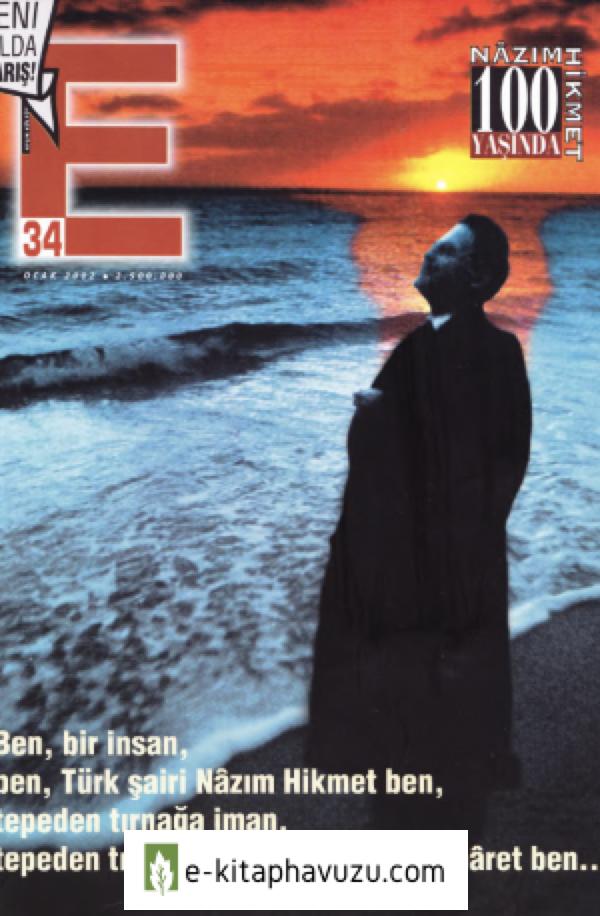 E- Aylık Kültür Ve Edebiyat Dergisi - Sayı 34-Ocak 2002 -Nazım Hikmet Özel Sayısı