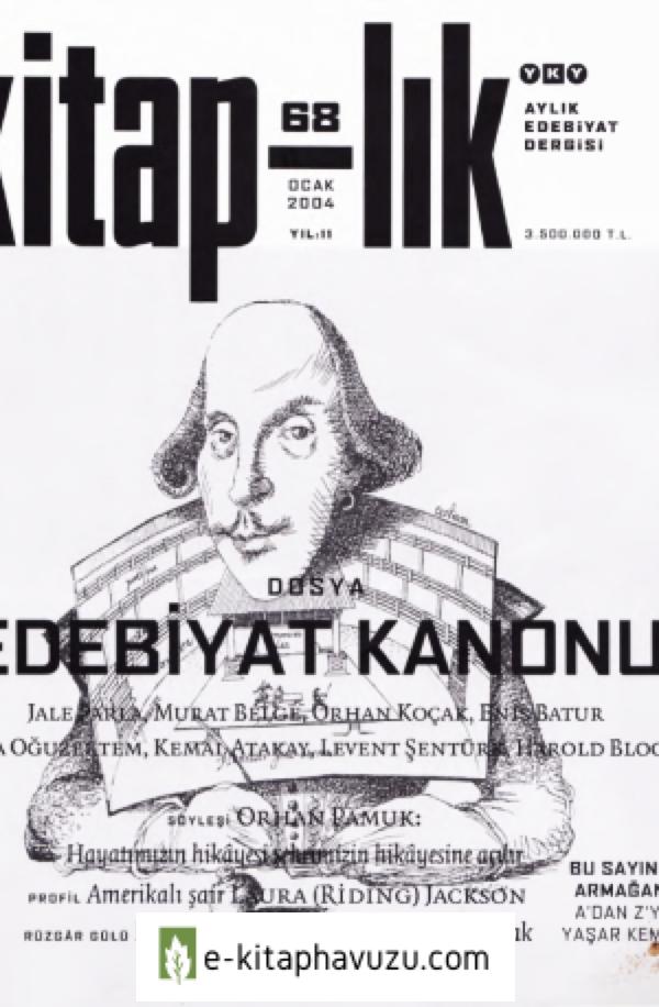 Kitap-Lık Aylık Edebiyat Dergisi- Dosya-Edebiyat Kanonu - 68 - Yky-2004