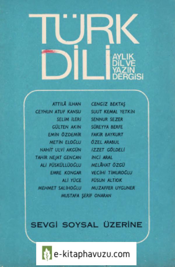 Türk Dili - Sayı 304 - Sevgi Soysal Üzerine-1977