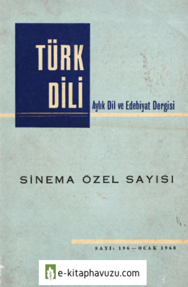 Türk Dili - Sinema Özel Sayısı - Ocak 1968