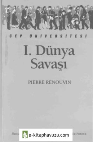 1. Dünya Savaşı - Pierre Renouvin