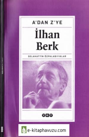 A'dan Z'ye - İlhan Berk - Haz-Selahattin Özpalabıyıklar - Yky-2003