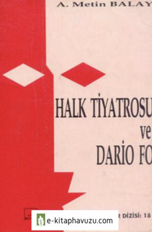 A. Metin Balay - Halk Tiyatrosu Ve Dario Fo
