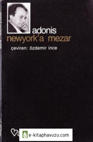 Adonis - Newyork'a Mezar - Varlık Yayınları
