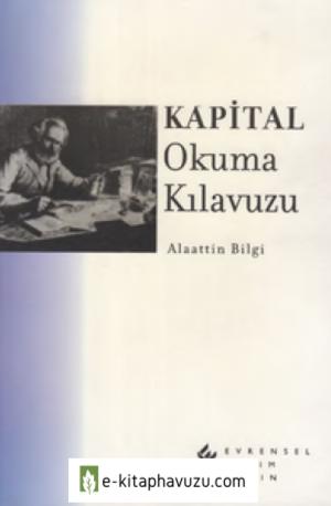 Alaattin Bilgi - Kapital Okuma Kılavuzu