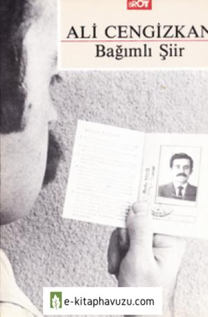 Ali Cengizkan - Bağımlı Şiir - Broy Yayınları