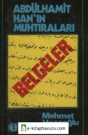 & - Abdulhamid Hanin Muhtiralari