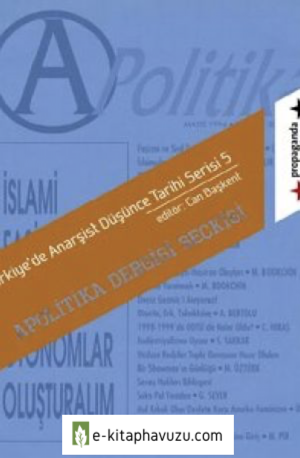 Apolitika Dergisi Seckisi - Can Baskent (Editor)
