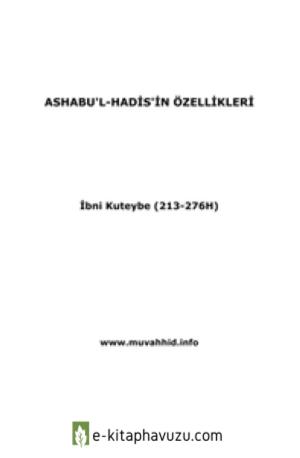 Ashabu'l-Hadis'in Özellikleri - İbn Kuteybe = Ebu Abdulmumin Tekin Mıhçı =