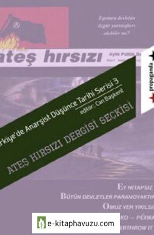 Ates Hirsizi Dergisi Seckisi - Can Baskent (Editor)