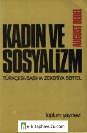 August Bebel - Kadın Ve Sosyalizm - Toplum