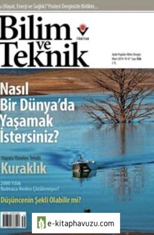 Bilim Ve Teknik Dergisi 556. Sayı - Mart 2014