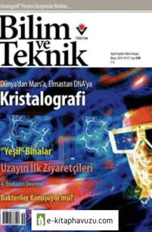 Bilim Ve Teknik Dergisi 558. Sayı - Mayıs