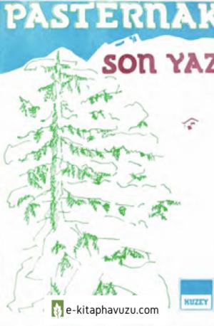 Boris Pasternak - Son Yaz - Kuzey Yayınları