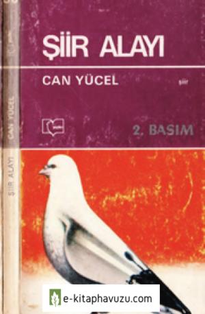 Can Yücel - Bütün Eserleri 10 - Seçmeler - Şiir Alayı - 1981-Cs