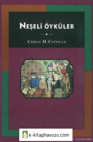Carlo M. Cipolla - Neşeli Öyküler - Tarih Vakfı