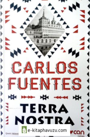 Carlos Fuentes - Terra Nostra