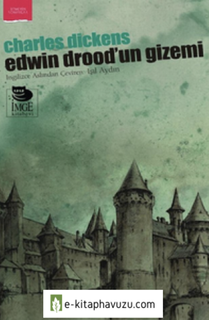 Charles Dickens - Edwin Drood'un Gizemi