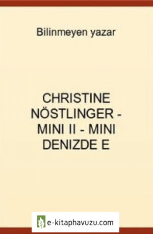 Christine Nöstlinger - Mini Iı - Mini Denizde E