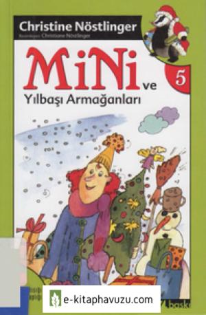 Christine Nöstlinger - Mini V - Mini Ve Yılbası Armaganları Cs