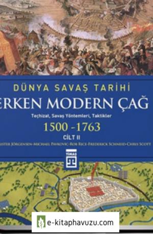 Dünya Savaş Tarihi 2 & Erken Modern Çağ 1500-1763