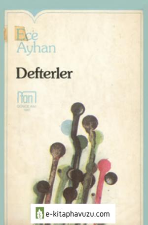 Ece Ayhan - Defterler