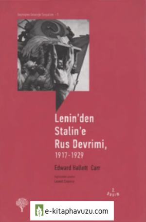 Edward Hallett Carr - Lenin'den Staline'e Rus Devrimi, 1917-1929 - Yordam Kitap