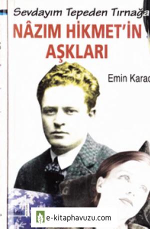 Emin Karaca - Nazım Hikmet'in Aşkları -Gendaş Yay-1999-Cs