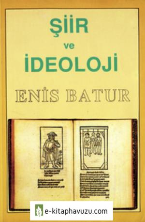 Enis Batur - Şiir Ve İdeoloji - Mitos Yayınları