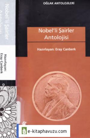 Eray Canberk - Nobelli Şairler Antolojisi