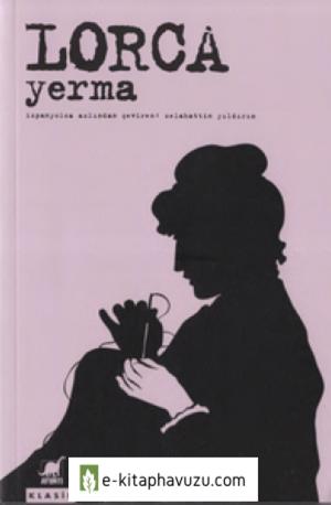 Federico Garcia Lorca - Yerma