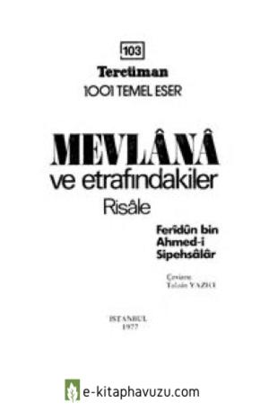 Ferîdun Bin Ahmed-İ Sipehsâlâr - Mevlânâ Ve Etrafındakiler (Risâle), (Trc. Tahsin Yazıcı)