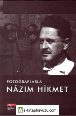 Fotograflarla Nazimhikmet