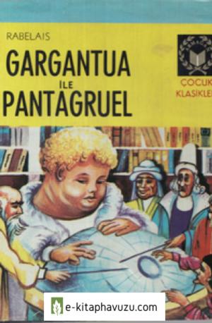 François Rabelais - Gargantua İle Pantagruel