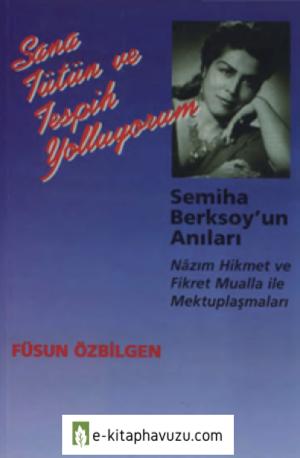 Füsun Özbilgen - Semiha Berksoyun Anıları - Broy Yayınları