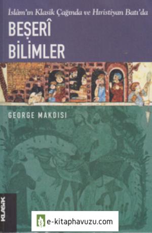George Makdisi - Beşeri Bilimler - Klasik Yayınları