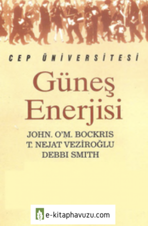 Güneş Enerjisi - John O'm. Bockris & T. Nejat Veziroğlu & Debbi Smith - İletişim