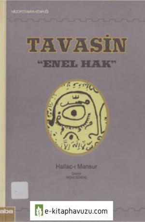 Hallac-I Mansur - Tavasın Enel Hak (Ben Tanrıyım)