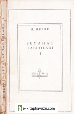 Henrich Heine - Seyahat Tabloları I - Meb Yay - 1945 kiabı indir