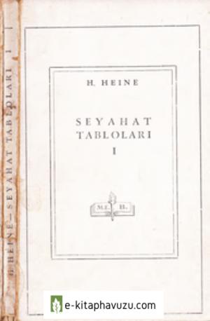 Henrich Heine - Seyahat Tabloları I - Meb Yay - 1945