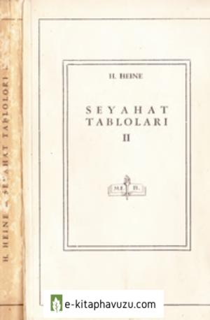 Henrich Heine - Seyehat Tabloları Iı - Meb Yay- 1946