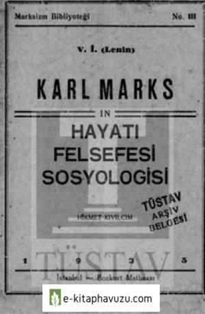Hikmet Kıvılcımlı - Karl Marks'In Hayatı Felsefesi Sosyologisi