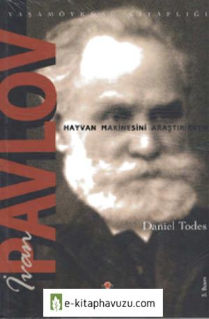 İvan Pavlov - Daniel Todes - Tübitak