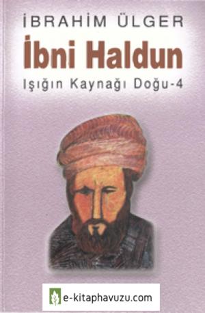 İbn Haldun - İbrahim Ülger - Berfin Yayınları