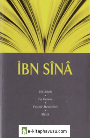 İbn-İ Sina - Şifa Kitabı- Tıp Kanunu, Felsefe Meseleleri, Müzik