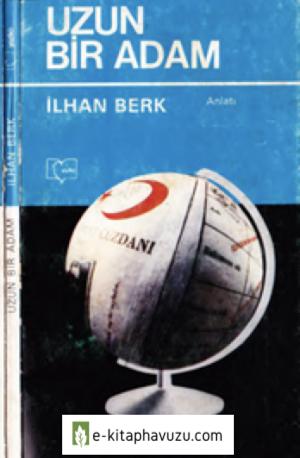 İlhan Berk - Uzun Bir Adam - Yazko Yay-1982-Cs